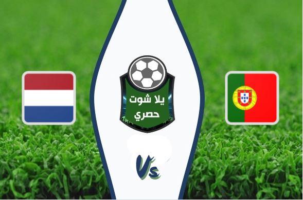 مشاهدة مباراة البرتغال وهولندا بث مباشر