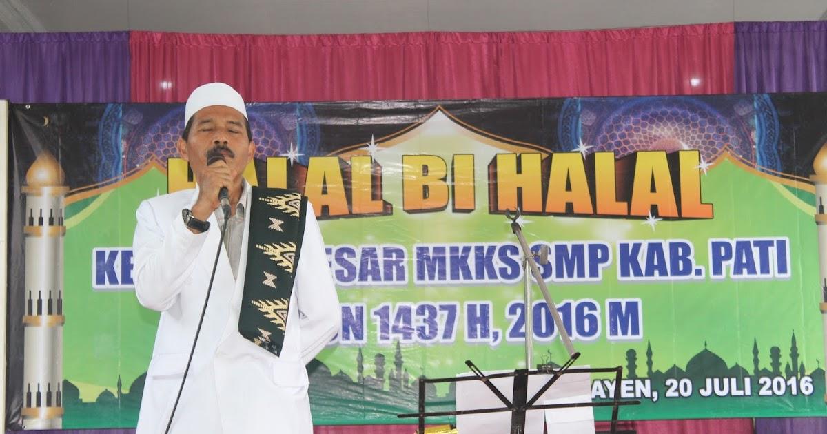 Halal Bihalal Mkks Smp Kabupaten Pati Tahun 2016 Ditempatkan Di Smp Negeri 1 Kayen Smp Negeri