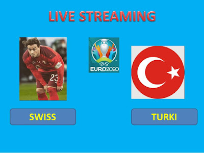 Link Live Streaming Euro 2020 SWISS VS TURKI Berlangsung Di Stadion Olimpiade Baku