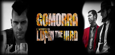 Gomorra - L'Arrivo di Lupin The 3rd