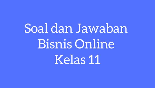 Soal dan Jawaban Bisnis Online