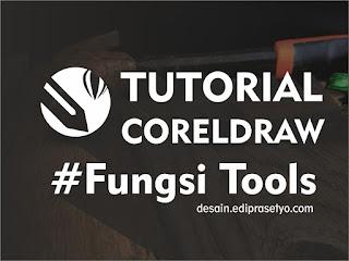 Mengenal fungsi Tool tool pada CorelDraw