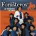 Los Forasteros - Los Trovadores Del Amor (2002)