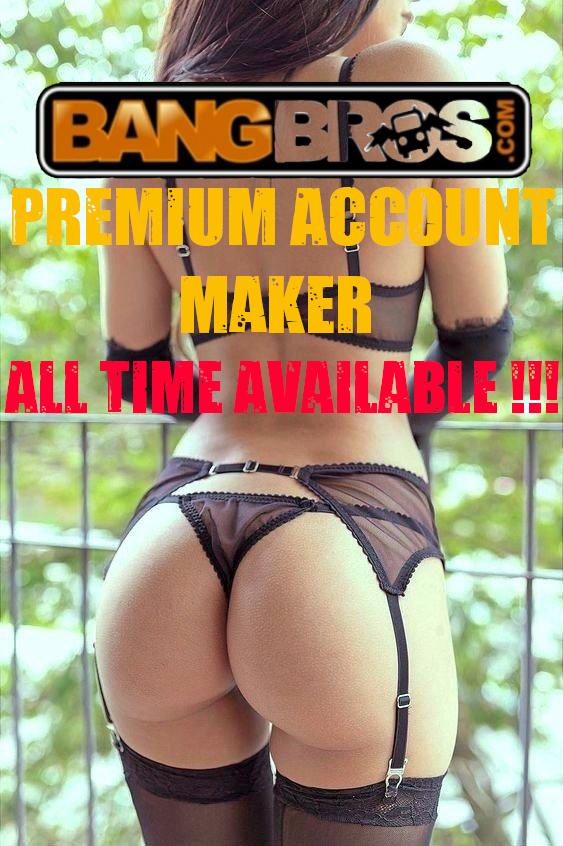 BangBros - Free Premium Account Maker!