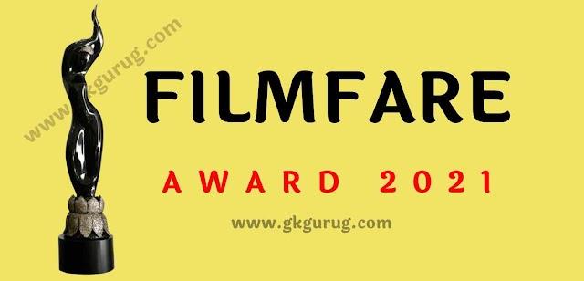 FilmFare Awards 2021 Announced | फिल्म फेयर अवार्ड 2021घोषित