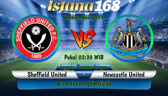 Prediksi Sheffield United vs NewCastle United 6 Desember 2019