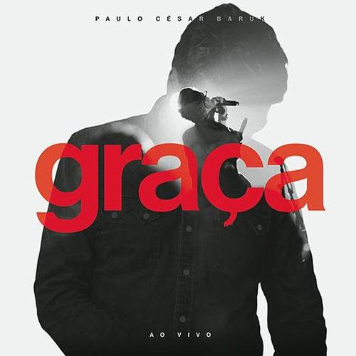 """Paulo César Baruk lança versão em DVD do álbum """"Graça ao vivo"""""""