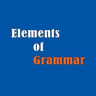 12 ข้อสอบแกรมม่าภาษาอังกฤษ พร้อมเฉลย Elements of Grammar