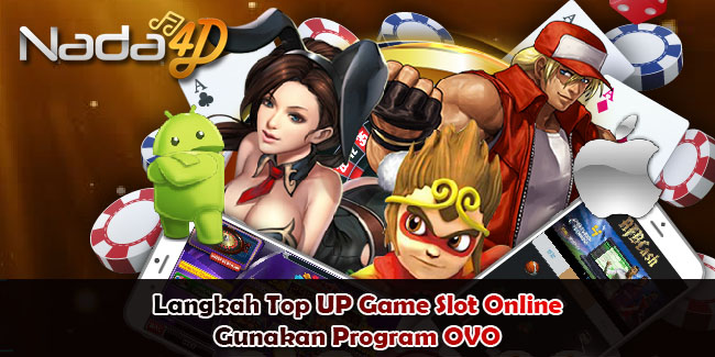 Langkah Top UP Game Slot Online Gunakan Program OVO