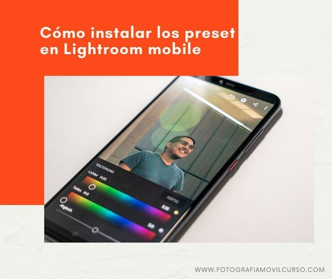 Cómo instalar los preset en Lightroom mobile