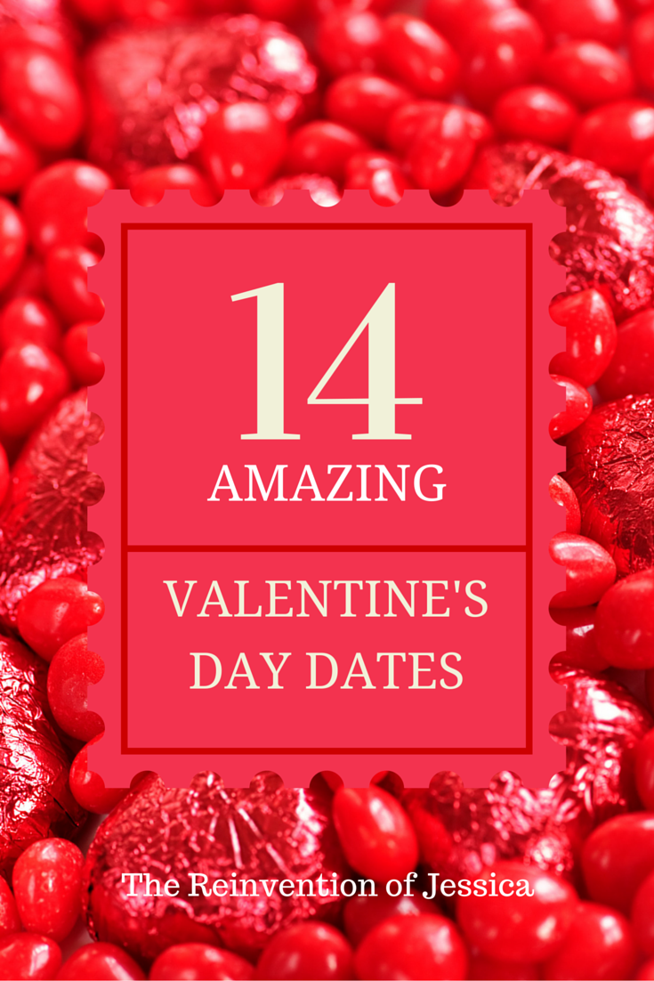 14 amazing valentine 39 s day date ideas the reinvention of - Amazing valentines day ideas ...