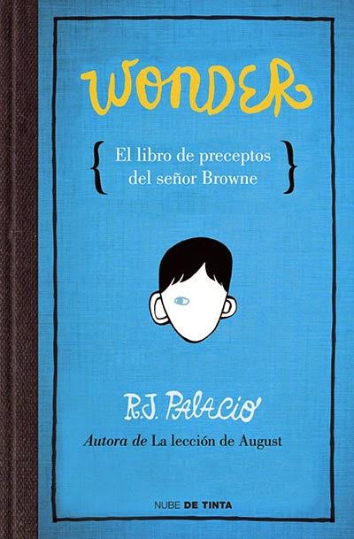 Wonder El Libro De Preceptos Del Señor Browne Unas