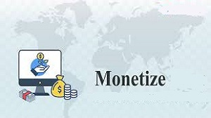 Pengertian Monetize