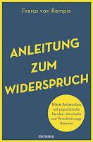 https://anjasbuecher.blogspot.com/2019/11/rezension-anleitung-zum-widerspruch.html