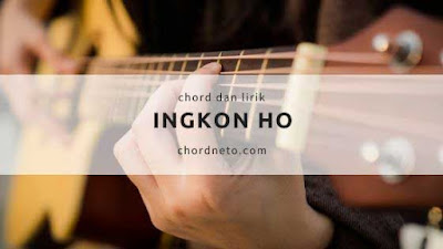 Alex Hutajulu - Ingkon Ho Chord