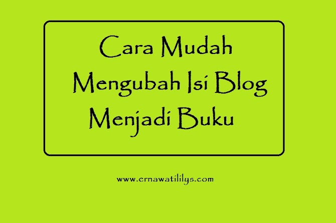Mengubah Isi Blog menjadi Buku dan Cara Mudah Membukukan Blog