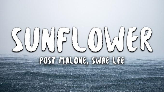 Sunflower Lyrics || Post Malone, Swae Lee English