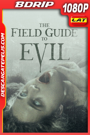 The Field Guide to Evil (2018) 1080P BDRIP Latino – Ingles