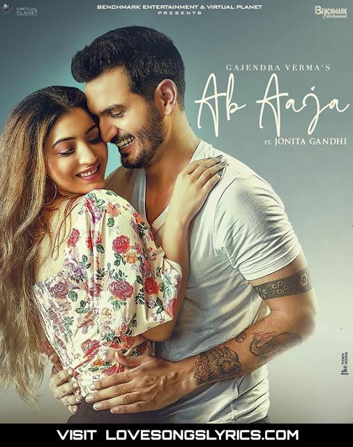 Ab aaja lyrics in hindi - Gajendra verma