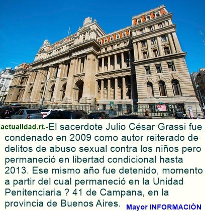 Justicia argentina confirma condena de 15 años por pederastia para el cura Grassi.