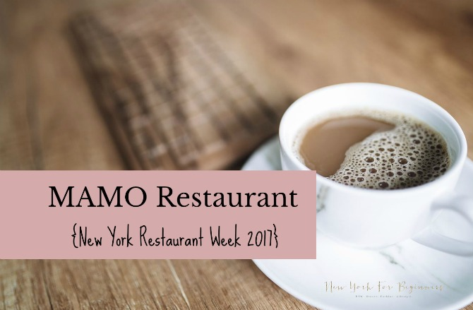 Review of MAMO Restaurant Week 2017 in New York at New York For Beginners