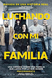 Luchando con Mi Familia / Peleando en Familia