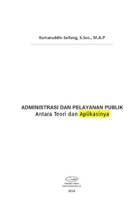 Administrasi dan Pelayanan Publik Antara Teori dan Aplikasinya