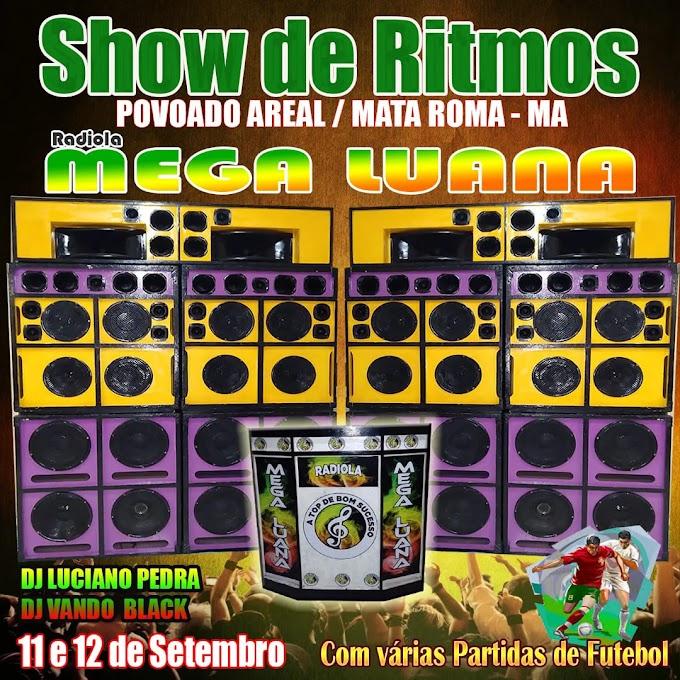 Show de Rítimos no povoado Areal em Mata Roma - MA de 11 a 12 de setembro de 2021.