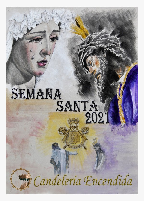 Recopilación de Carteles de la Semana Santa 2021 en Andalucía: 1º Parte