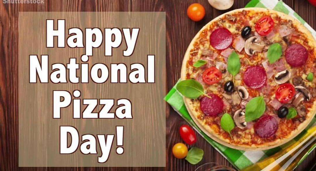 National Pizza Day Wishes Lovely Pics