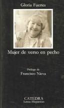 Mujer de verso en pecho / Gloria Fuertes ; prólogo de Francisco Nieva