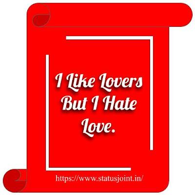 Status I Hate Love