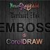 Tutorial CorelDraw - Membuat Efek Emboss di CorelDraw