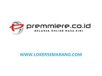 Loker Semarang September 2020 di Solusi Arya Prima (Premmiere Store)