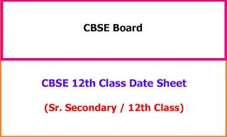 CBSE 12th Class Exam Date Sheet 2021