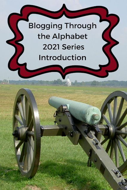 Blogging Through the Alphabet 2021 Series Introduction ; cannon background photograph