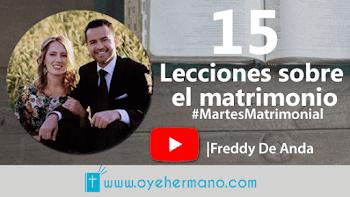 15 Lecciones sobre el Matrimonio | Freddy De Anda