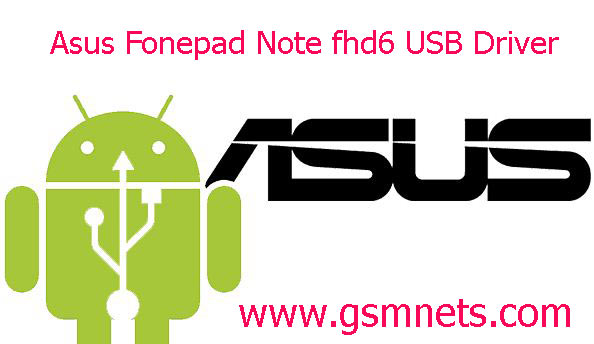 Asus Fonepad Note fhd6 USB Driver Download