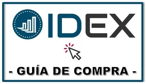 Cómo y Dónde Comprar Criptomoneda IDEX Tutorial Actualizado y Completo