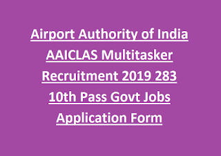 Airport Authority of India AAICLAS Multitasker Recruitment 2019 283 10th Pass Govt Jobs Application Form