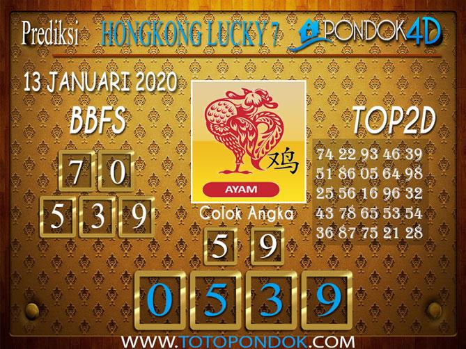 Prediksi Togel HONGKONG LUCKY7 PONDOK4D 13 JANUARI 2020