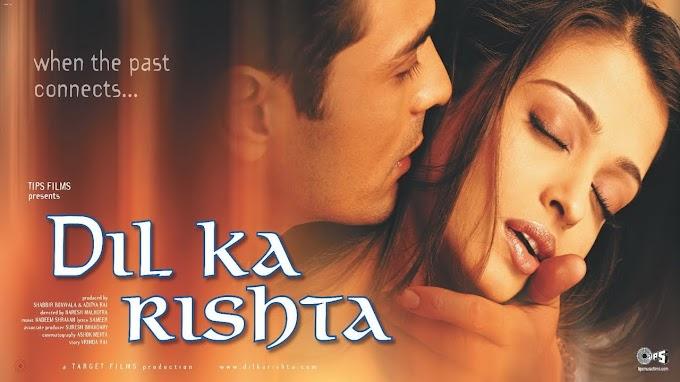 Dil Ka Rishta Full Movie Download & Online Play 2003 full hd movie