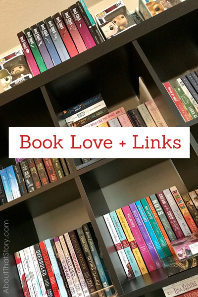 Book Love + Links: Oct. 24, 2020 | About That Story