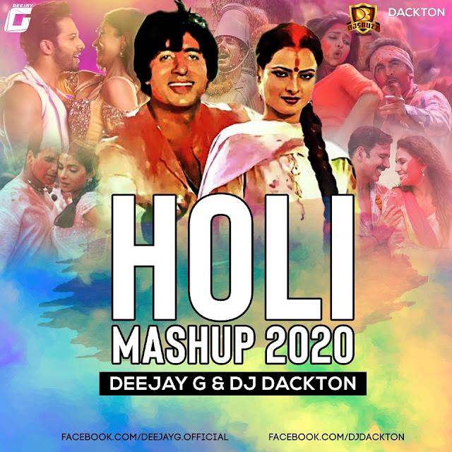 Holi Mashup 2020 – Deejay G x DJ Dackton