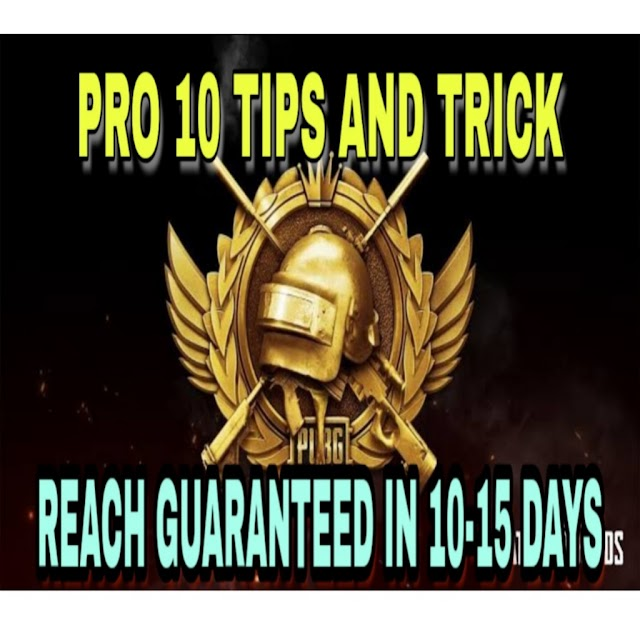 Pro 10 tips to reach conqueror in 10-15 days | How to reach conqueror in pubg mobile | pubg mobile tips and tricks