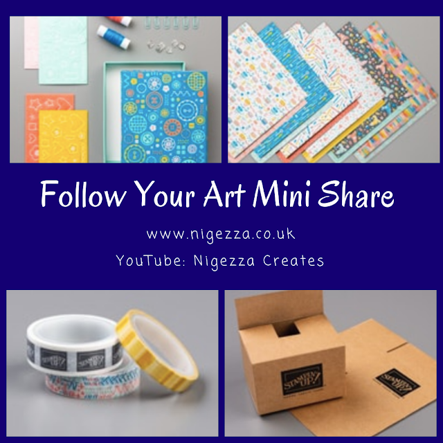 Nigezza Creates Stampin Up! Follow Your Art