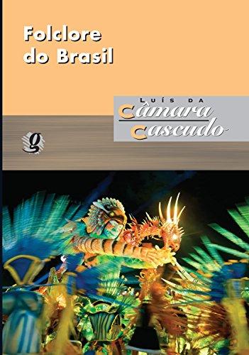 Folclore do Brasil (Luís da Câmara Cascudo) - Luís da Câmara Cascudo