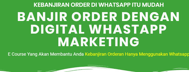 Banjir orderan dari whatsapp marketing
