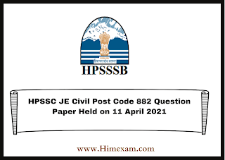 HPSSC JE Civil Post Code 882 Question Paper Held on 11 April 2021