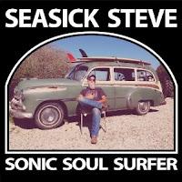 Disco SEASICK STEVE - Sonic soul surfer